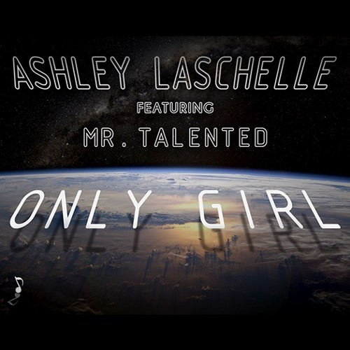 Only Girl Feat. Mr. Talented (Radio Edit)
