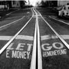 Download E. Money (@EMoneyEMG) - Let Go Mp3