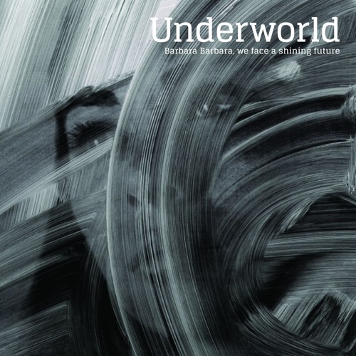 Underworld Shining Future Part 1