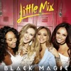 Black Magic by Little Mix (cover)
