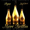 Styme - More Bottles Ft. Kid Official (prod. By Nike Boy)
