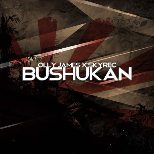 Olly James & Skyrec - Bushukan (Original Mix)