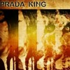 PRADA KING. ..WRIST. .NEW MUSIC