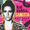 Kat Dahlia - Gangsta (MaximuzZ Remix)
