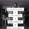 Bankulize x InMyBed x GoHarder x SkinTight (MashUp) Prod. by KaySo