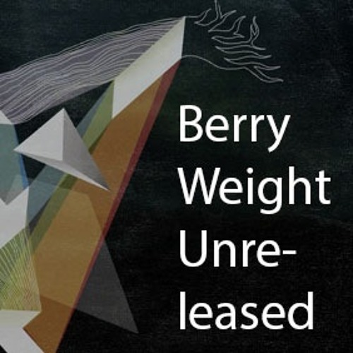 Berry Weight - Unreleased (2015)