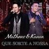 Matheus e Kauan - Que Sorte A Nossa (Cover)(Demo) Portada del disco