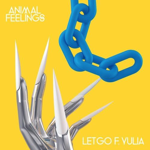 Let Go (feat Yulia)- ANIMAL FEELINGS