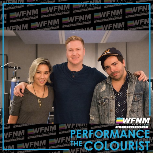 THE COLOURIST 'When I'm Away' (LIVE) + Interview on WE FOUND NEW MUSIC with Grant Owens