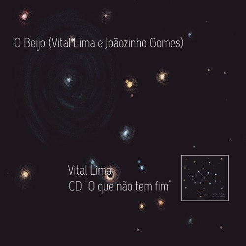 O Beijo (Vital Lima - Joãozinho Gomes) - Vital Lima