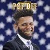 POP OFF Ft. BARACK O DRAMA (Prod. @YoungForeverBeats)