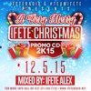 A Very Merry iFete Christmas 2K15 Promo CD (Soca)