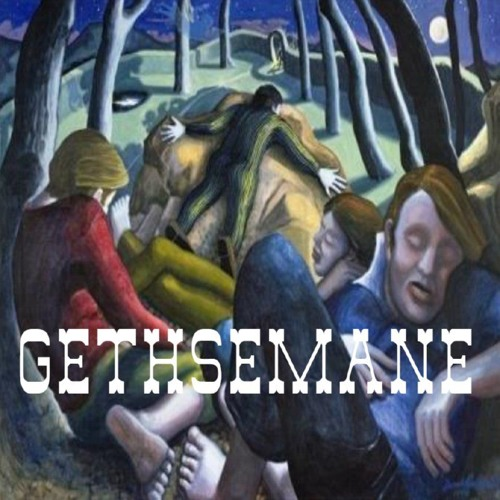 Life Of Christ 346 - Gethsemane