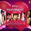 Phir Muhabbat Karne Chala Hai Tu  Dj Virus Jhansi 9198918956