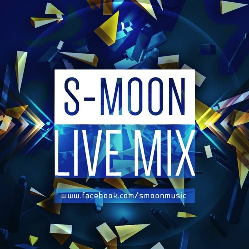 S-MOON LIVE MIX - NOVEMBER 2015 (NEW EDM)