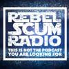 Rebel Scum Radio - S01 E01