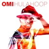 OMI - Hula Hoop (Dobrotouch remix)
