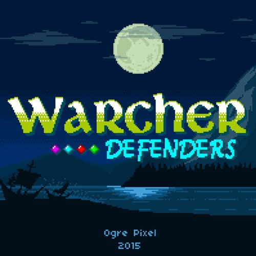 Warcher Defenders - Main Theme