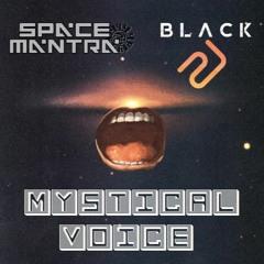 Space Mantra & Black 21 - Mystical Voice