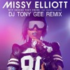 Missy Elliot Feat: Pharrell - WTF (Where They From) Tony Gee Remix