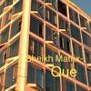Sheikh Matrix- Que