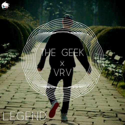 The Geek x VRV - Legend (Free Download) by Andrei Bz(Beats) | Free
