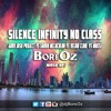 Silence Infinity No Class - Guru Josh Project Vs Sarah Mclachlan Vs Yelow Claw  Vs Moksi(BoreOz)