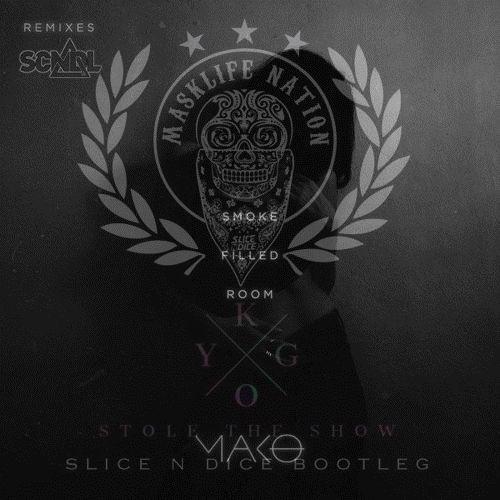 Kygo, Slice N Dice Vs. SCNDL, Mako - Stole The Smoke (ANDY Edit)