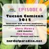 Episode 6 - Tucson Comicon 2015