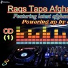 ♫ RaqsTape Afghani ♫ Songs Party Mix CD ( 1 ) ♫ Part One  2015 Mixed By Dj Naisan