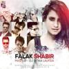 Falak Shabir Mashup - DJ Ritika Laufeia | Full Mp3