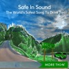 MORE TH>N - Safe in Sound
