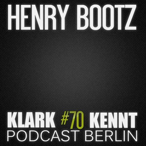 Henry Bootz - K K Podcast Berlin #70