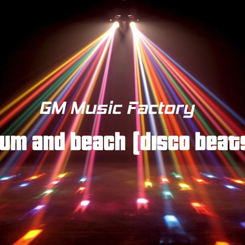 Drum and Beach (disco beats)