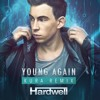 Hardwell Feat. Chris Jones - Young Again (KURA Remix)PREVIEW (27th of November on Beatport)