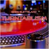 Turntabalism (Free Download House) - Greg Sletteland