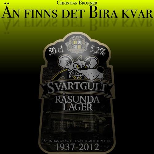 Än Finns Det Bira Kvar (AIK-Trubaduren Cover)