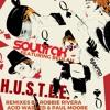 Soultrak - H.U.S.T.L.E. ft. Beulah (Paul Moore Remix)