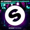 Jay Hardway - Electric Elephants (JustLuke Remix)