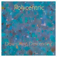 Downward, Descending (Original Mix)