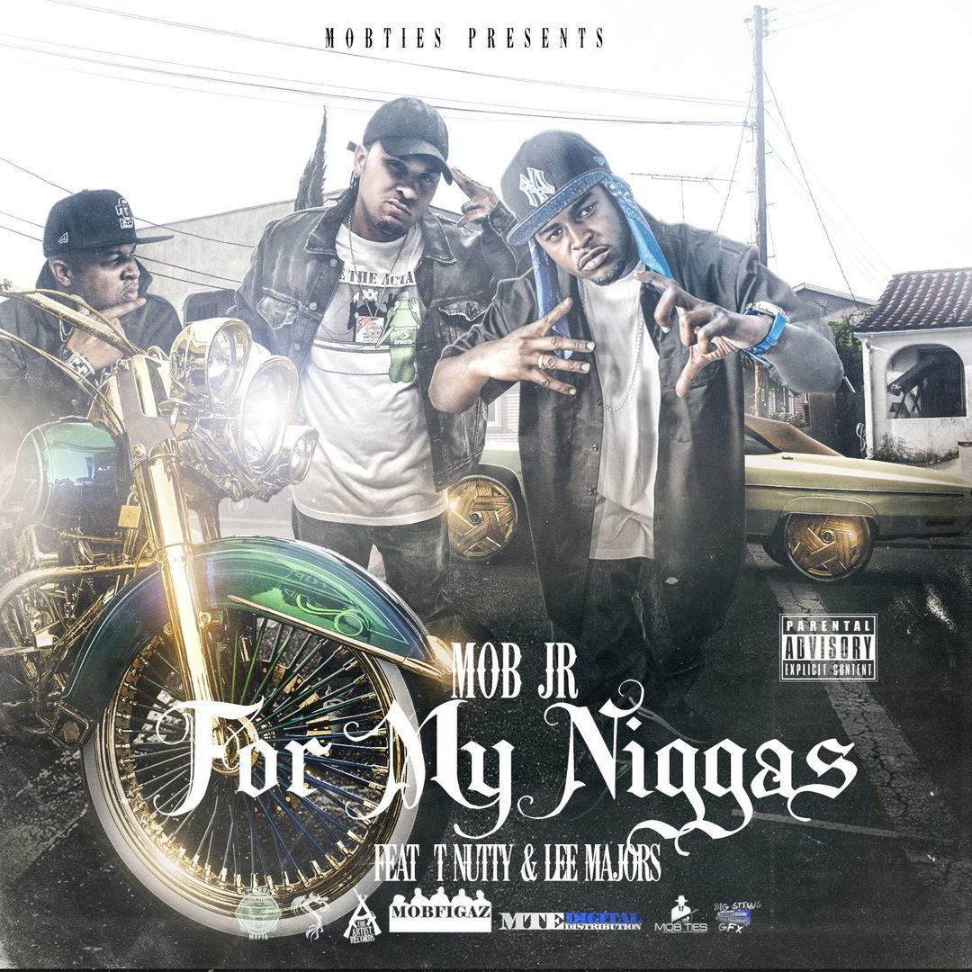 Mob Jr ft. T-Nutty x Lee Majors - For My Niggas [Thizzler.com Exclusive]