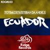 Totemlost & Esteban Daandels - Ecuador [Ridge Records]