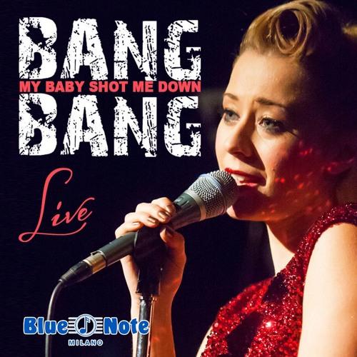 Live in Blue Note Martha Rossi - Bang Bang