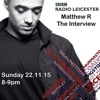 Matthew R (BBC Radio Leicester Interview 22nd November 2015 + BBC Play of Take Her Home) (Out Now)