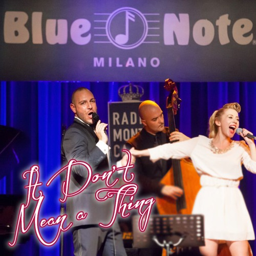Live in Blue Note It Don't Mean A Thing Martha Rossi Nicolas Tenerani