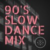 90s Slow Dance Mix
