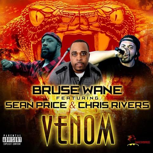 Featuring Sean Price & Chris Rivers : Venom