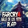 FAR CRY 4: VALLE DE LOS YETIS RAP「Fuerte como un Yeti」 ║ JAY-F Ft. MC ENERGY