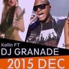 DJ GRANADE LIVE MIX TAPE 2015 DEC