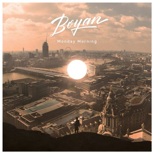 Boyan - Monday Morning